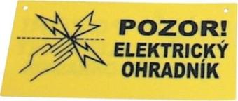 """Výstražná tabulka """"Pozor elektrický ohradník"""""""